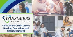 Consumers Credit Union Recognized for Local Community Service, Financial Education, and Cash Giveaways to Members Across the U.S.