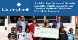 South Carolina's Countybank Shows Its Support for Upstate Communities via Donations and Hands-On Volunteer Efforts from Associates