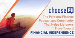 ChooseFI: The Personal Finance Podcast and Community That Helps Listeners Move Toward Financial Independence