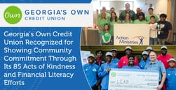 Georgia's Own Credit Union Recognized for Showing Community Commitment Through Its 85 Acts of Kindness and Financial Literacy Efforts