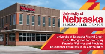 University of Nebraska Federal Credit Union Recognized for Promoting Financial Wellness and Providing Educational Resources in Its Communities
