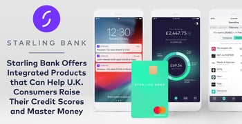 Starling Bank Offers Integrated Financial Products For Uk Consumers