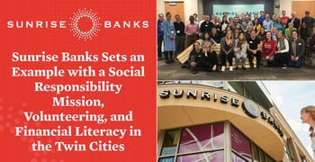 Sunrise Banks Prioritizes Social Responsibility And Giving Back