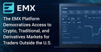 The EMX Platform Democratizes Access to Crypto, Traditional, and Derivatives Markets for Traders Outside the U.S.