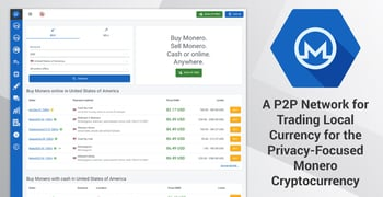 LocalMonero: A P2P Network for Trading Local Currency for the Privacy-Focused Monero Cryptocurrency