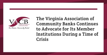 The Vacb Is Fighting On Behalf Of Virginia Community Banks