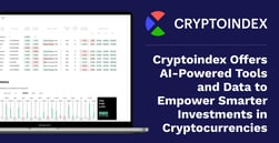 Cryptoindex Offers AI-Powered Tools and Data to Empower Smarter Investments in Cryptocurrencies