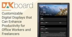 DAKboard: Customizable Digital Displays that Can Enhance Productivity for Office Workers and Freelancers