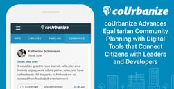coUrbanize Advances Egalitarian Community Planning with Digital Tools that Connect Citizens with Leaders and Developers