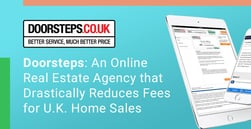 Doorsteps: An Online Real Estate Agency that Drastically Reduces Fees for U.K. Home Sales