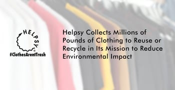 Helpsy Is Recycling Clothes And Helping The Environment