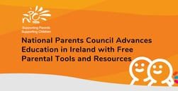 National Parents Council Advances Education in Ireland with Free Parental Tools and Resources