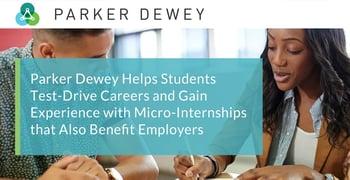 Parker Dewey Facilitates Beneficial Micro Internships