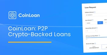 Coinloan Offers P2p Crypto Backed Loans