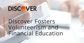 Discover Fosters Volunteerism And Financial Education
