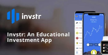 Invstr Is An Educational Investment App