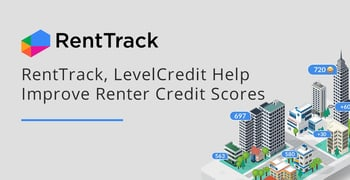Renttrack And Levelcredit Help Improve Renter Credit Scores