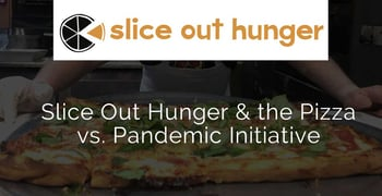 Slice Out Hunger And The Pizza Vs Pandemic Initiative