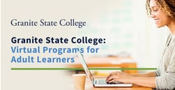 Granite State College Virtual Programs Offer Affordable Degree Programs for Adult Learners in New Hampshire