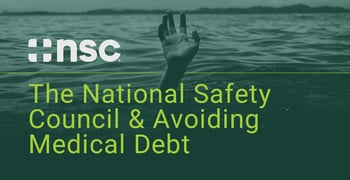 The National Safety Council And Avoiding Medical Debt