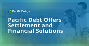 Pacific Debt Offers Settlement And Financial Solutions