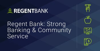 Regent Bank Provides Strong Banking And Community Service