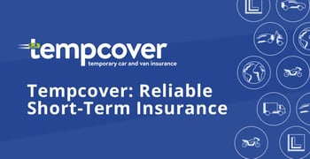Tempcover Offers Reliable Short Term Insurance In The Uk