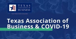 The Texas Association of Business Leverages Loan Information and the Return to Work Initiative to Advocate for Businesses