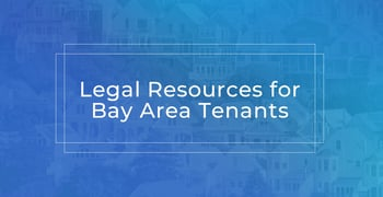 Legal Resources For Bay Area Tenants