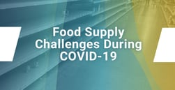 Agricultural Economist Weighs in on the Food Supply, COVID-19, and Supply Chain Challenges