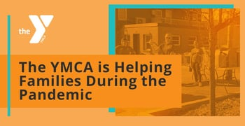 The Ymca Is Helping Families During The Pandemic