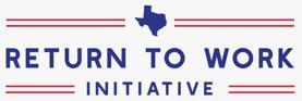 Texas Return to Work Initiative Logo