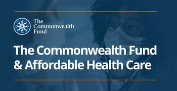 The Commonwealth Fund And Affordable Health Care