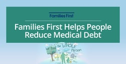 Families First Helps People in Coastal New Hampshire and Southern Maine Reduce Medical Debt