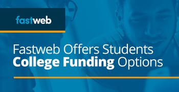 Fastweb Offers Students College Funding Options
