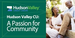 Hudson Valley Credit Union Maintains a Passion for the Community and Financial Literacy