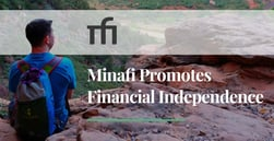 Minafi Promotes Minimalism, Eliminating Debt, and FIRE, which Helps People Retire Early