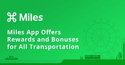 Miles App Flips the Script on Credit Card Travel Rewards by Offering Points and Perks to Users For All Forms of Transportation