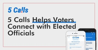 5 Calls Connects Voters with Elected Officials Who Influence Financial Policy and Credit Industry Reform