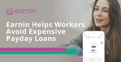 Earnin Combats Expensive Payday Loans by Providing No-Interest Advances on Upcoming Paychecks