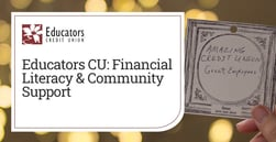 Educators Credit Union Uses Financial Literacy and Community Support to Improve Livelihoods