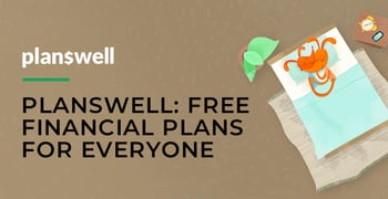 Planswell Offers Free Financial Plans For Everyone