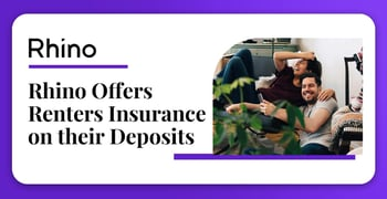 Rhino Offers Renters Insurance On Their Deposits