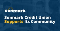 Sunmark Credit Union Bolsters the Community via Volunteering, Financial Literacy, and Partnerships