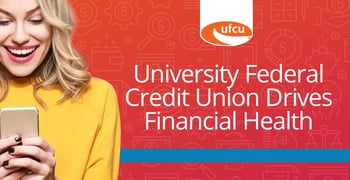 The University Federal Credit Union Drives Financial Health