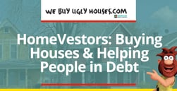 HomeVestors Purchases Homes from People Looking to Get Out of Debt and Gain Financial Flexibility