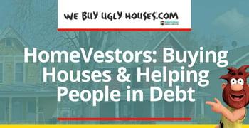 Homevestors Buys Houses And Helps People In Debt