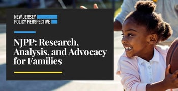 Njpp Offers Research Analysis And Advocacy For Families
