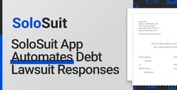 SoloSuit: A Free App that Automates Debt Lawsuit Responses and Lowers the Cost of Seeking Justice