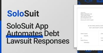 Solosuit App Automates Debt Lawsuit Responses